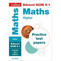 GCSE Combined Maths Higher Edexcel Practice Test Papers: GCSE Grade 9-1 (Collins GCSE 9-1 Revision) by Collins GCSE, 9780008321499