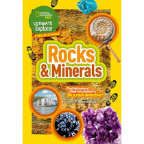 Rocks and Minerals: Find Adventure! Have fun outdoors! Be a rock detective! (Ultimate Explorer Field Guides) by National Geographic Kids, 9780008321543