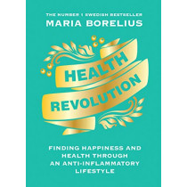Health Revolution by Maria Borelius, 9780008321550