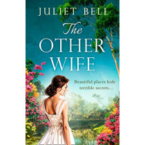 The Other Wife by Juliet Bell, 9780008323011