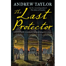 The Last Protector (James Marwood & Cat Lovett, Book 4) by Andrew Taylor, 9780008325510