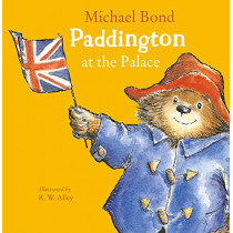 Paddington at the Palace by Michael Bond, 9780008326043