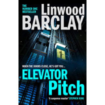 Elevator Pitch by Linwood Barclay, 9780008332037