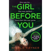 The Girl Before You by Nicola Rayner, 9780008332730