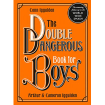 The Double Dangerous Book for Boys by Conn Iggulden, 9780008332983