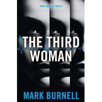 The Third Woman (The Stephanie Fitzpatrick series, Book 4) by Mark Burnell, 9780008339203