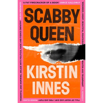 Scabby Queen by Kirstin Innes, 9780008342296