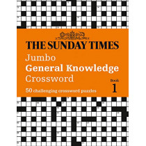 The Sunday Times Jumbo General Knowledge Crossword Book 1: 50 general knowledge crosswords by The Times Mind Games, 9780008343897