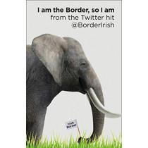 I Am the Border, So I Am by @BorderIrish, 9780008356996