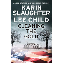 Cleaning the Gold by Karin Slaughter, 9780008358938