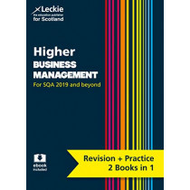 NEW Higher Business Management: Revise for SQA Exams (Leckie Complete Revision & Practice) by Derek McInally, 9780008365257