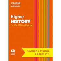 NEW Higher History: Revise for SQA Exams (Leckie Complete Revision & Practice) by John Kerr, 9780008365318