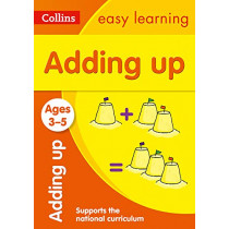 Adding Up Ages 3-5: New Edition (Collins Easy Learning Preschool) by Collins Easy Learning, 9780008387891