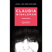 Quite: 2020's hotly anticipated introduction to the world of Claudia, Britain's much-loved Strictly Come Dancing co-host by Winkleman, Claudia, 9780008421656