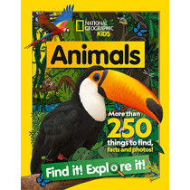 Animals: Find It! Explore It! A search-and-find fact book (National Geographic Kids) by National Geographic Kids, 9780008421915