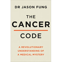 The Cancer Code by Fung, Dr Jason, 9780008436209