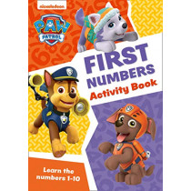 Paw Patrol - Paw Patrol First Numbers Activity Book: Get ready for school with Paw Patrol, 9780008461508
