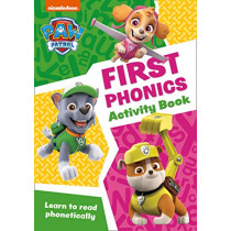 Paw Patrol - Paw Patrol First Phonics Activity Book: Get ready for school with Paw Patrol, 9780008461515