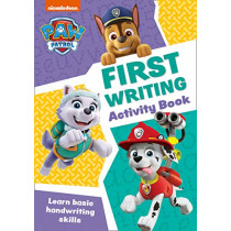 Paw Patrol - Paw Patrol First Writing Activity Book: Get ready for school with Paw Patrol, 9780008461522