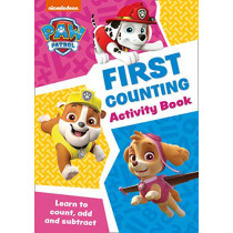 Paw Patrol - Paw Patrol First Counting Activity Book: Get ready for school with Paw Patrol, 9780008461539
