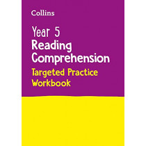 Year 5 Reading Comprehension Targeted Practice Workbook: Ideal for use at home (Collins KS2 Practice) by Collins KS2, 9780008467593