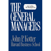 General Managers by John P. Kotter, 9780029182307