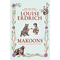 Makoons by Louise Erdrich, 9780060577957