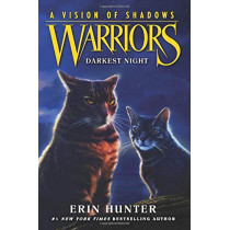 Warriors: A Vision of Shadows #4: Darkest Night by Erin Hunter, 9780062386519