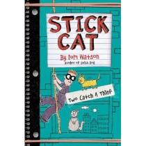 Stick Cat: Two Catch a Thief by Tom Watson, 9780062411044