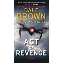 Act of Revenge: A Puppet Master Thriller by Dale Brown, 9780062411327