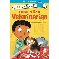 I Want To Be A Veterinarian by Laura Driscoll, 9780062432612