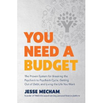 You Need a Budget by Jesse Mecham, 9780062567581