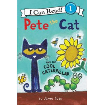 Pete the Cat and the Cool Caterpillar (I Can Read Level 1) by James Dean, 9780062675217