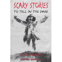 Scary Stories to Tell in the Dark by Alvin Schwartz, 9780062682826