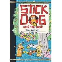 Stick Dog Gets the Tacos by Tom Watson, 9780062685186