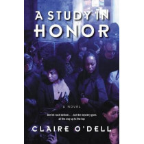 Other than Honorable: A Novel by Claire O'Dell, 9780062699305