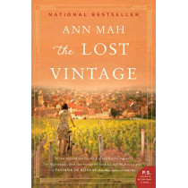 The Lost Vintage: A Novel by Ann Mah, 9780062823328