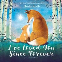 I've Loved You Since Forever by Hoda Kotb, 9780062841759