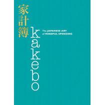 Kakebo: The Japanese Art of Mindful Spending by Natalie Danford, 9780062857965