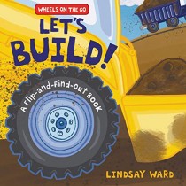 Let's Build!: A Flip-and-Find-Out Book by Lindsay Ward, 9780062868640