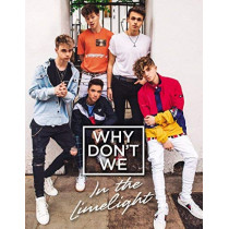 Why Don't We: In the Limelight by Why Don't We, 9780062871312