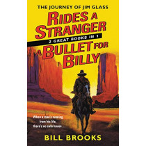 Rides a Stranger + A Bullet for Billy by Bill Brooks, 9780062890825