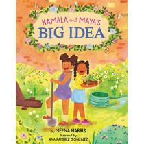 Kamala and Maya's Big Idea by Meena Harris, 9780062937407