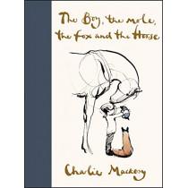 The Boy, the Mole, the Fox and the Horse by Charlie Mackesy, 9780062976581