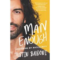 Man Enough: Undefining My Masculinity by Justin Baldoni, 9780063055599