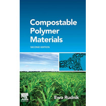 Compostable Polymer Materials by Ewa Rudnik, 9780080994383