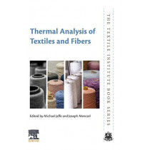 Thermal Analysis of Textiles and Fibers by Michael Jaffe, 9780081005729