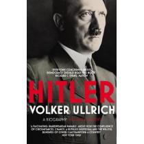 Hitler: Volume I: Ascent 1889-1939 by Volker Ullrich, 9780099590231