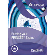 Passing your PRINCE2 examinations by AXELOS, 9780113316694