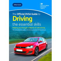 The official DVSA guide to driving: the essential skills by Driver and Vehicle Standards Agency, 9780115537011